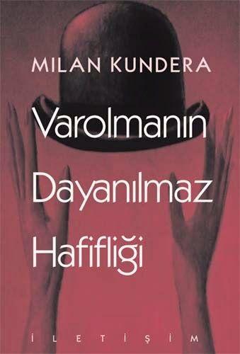 Varolmanın Dayanılmaz Hafifliği – Milan Kundera PDF e-kitap indir   SandaLca