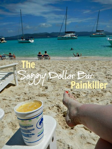 {Cheers to the weekend} The Soggy Dollar Bar's famous Painkiller