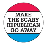 Anti Republican Magnets - Make The Scary Republicans Go Away Magnet
