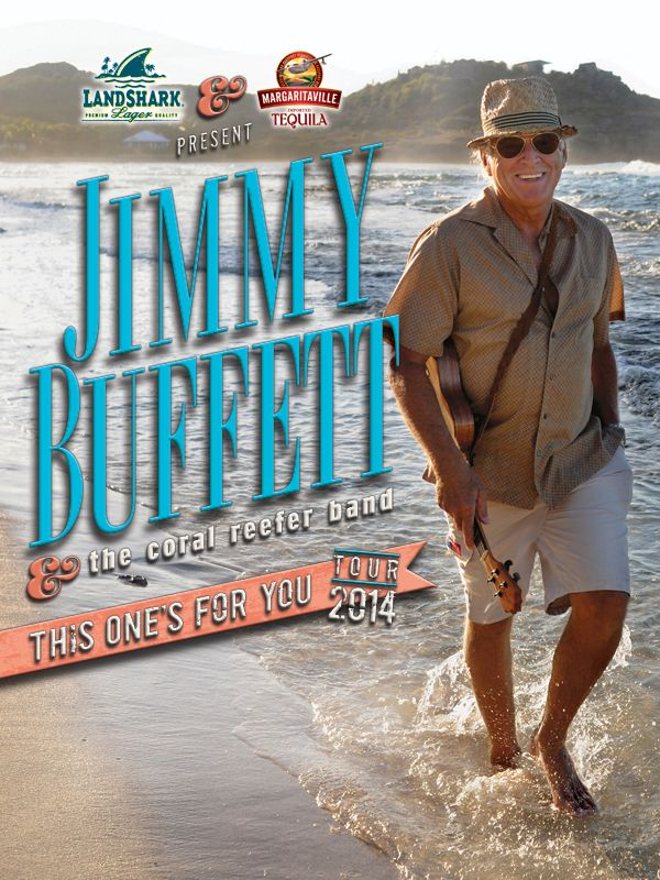 """Jimmy Buffett.....""""This Ones For You""""  2014 Tour.  April 16, 2015, in Orlando, Florida. Great concert!"""