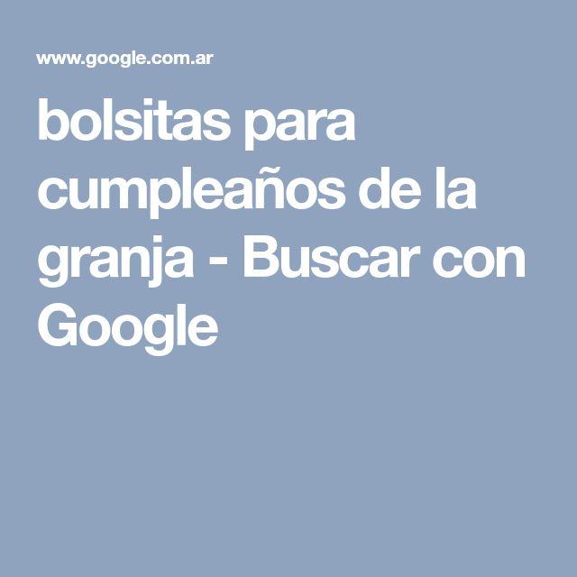bolsitas para cumpleaños de la granja - Buscar con Google