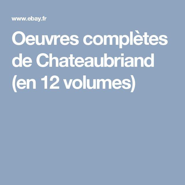 Oeuvres complètes de Chateaubriand (en 12 volumes)