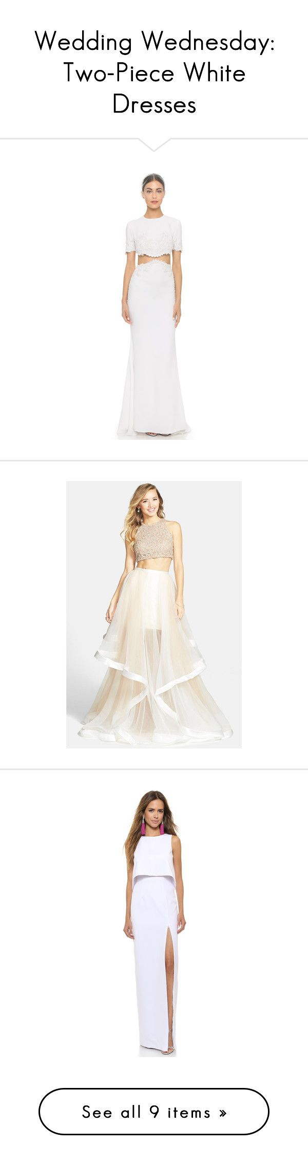 """""""Wedding Wednesday: Two-Piece White Dresses"""" by polyvore-editorial ❤ liked on Polyvore featuring TwopieceDress, weddingwednesday, dresses, gowns, white, white dress, 2 piece dress, white ball gowns, two piece evening dresses and white embroidered dress"""