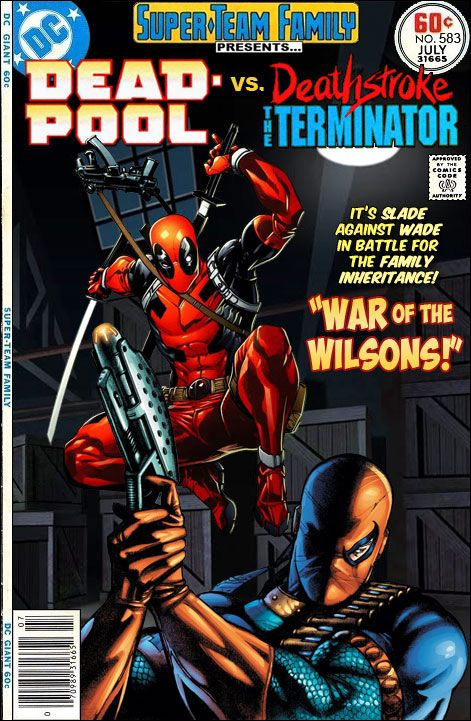 Super-Team Family: The Lost Issues!: Deadpool Vs. Deathstroke! (I would love to see this fight -- alas, right now it is just a fan's dream. Follow the link and do some exploring; there are many, many fantastic crossovers on this site!)