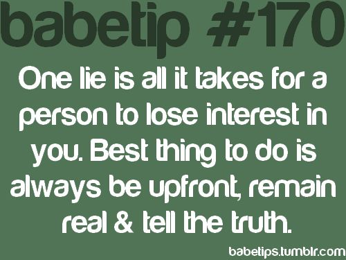 always tell the truth: Idea, Life, Funny Quotes Sayings Songs, Tell The Truth, Thought, True, Truths, Things, Lies Quotes And Sayings