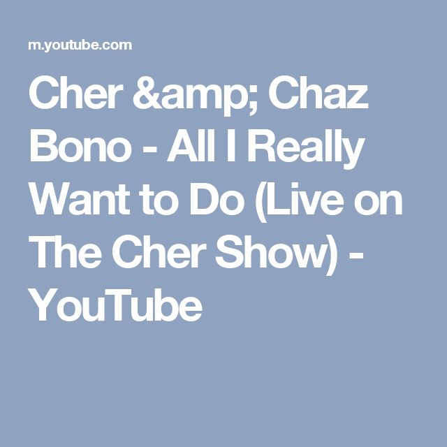 Cher & Chaz Bono - All I Really Want to Do (Live on The Cher Show) - YouTube