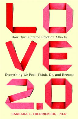 25 fun facts about Love 2.0 from Barbara L. Fredrickson's new positive psychology book.