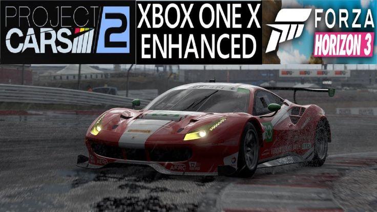 Project Cars 2 XBOX ONE X Enhanced - Forza Horizon 3 XBOX ONE X 4K Patch... #xboxone #games #gaming