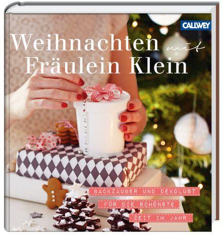 Weihnachten mit Fräulein Klein https://www.callwey.de/buecher/weihnachten-mit-fraulein-klein/