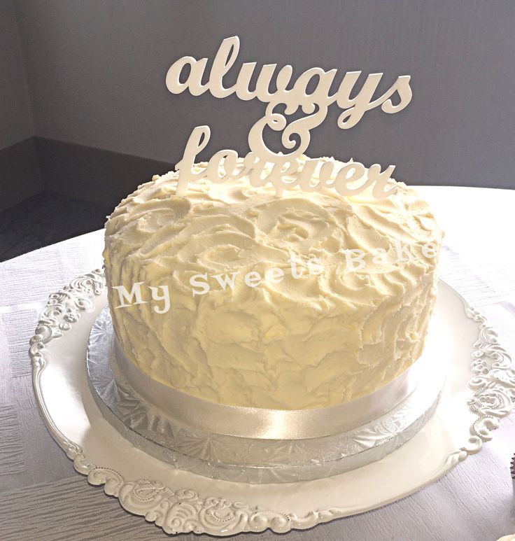 "Wedding Cake ""Always & Forever""- vanilla cake with vanilla buttercream"