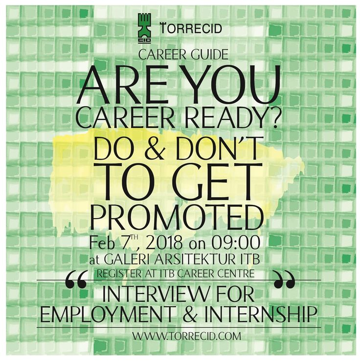Do you want to know how to grow your career in your dream company? Are you still confused about what should you do in a working place?  Come & join our Career Talk about The Do's & Don'ts to Grow Your Career in Company.  Wednesday, 7 Februari 2018 From 9.00 'till 11 am At Galeri Arsitektur ITB  Register Here: https://karir.itb.ac.id/seminar/detail/92 and fullfill these questionare >> http://bit.ly/2GjQG4u  ps. there also will be an internship and vacancy offer at the career talk!