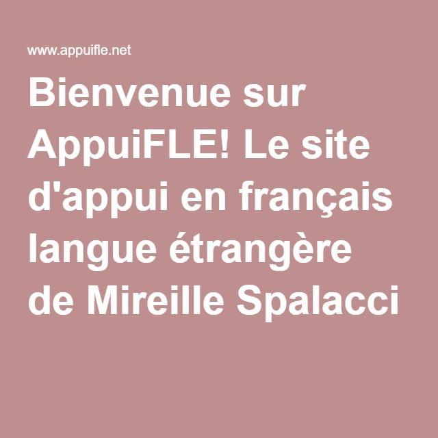 Bienvenue sur AppuiFLE! Le site d'appui en français langue étrangère de Mireille Spalacci