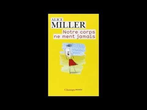 """""""Notre Corps ne Ment Jamais"""" - Livre Audio - Alice Miller - YouTube"""