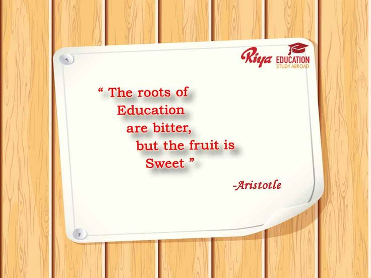 #Quote of the day !!! The roots of Education are bitter but the fruit is sweet-Aristotle