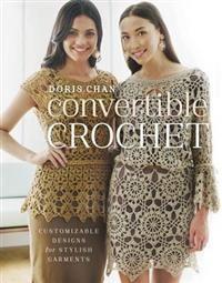 http://www.adlibris.com/fi/product.aspx?isbn=0307965708 | Nimeke: Convertible Crochet - Tekijä: Doris Chan - ISBN: 0307965708 - Hinta: 14,60 €