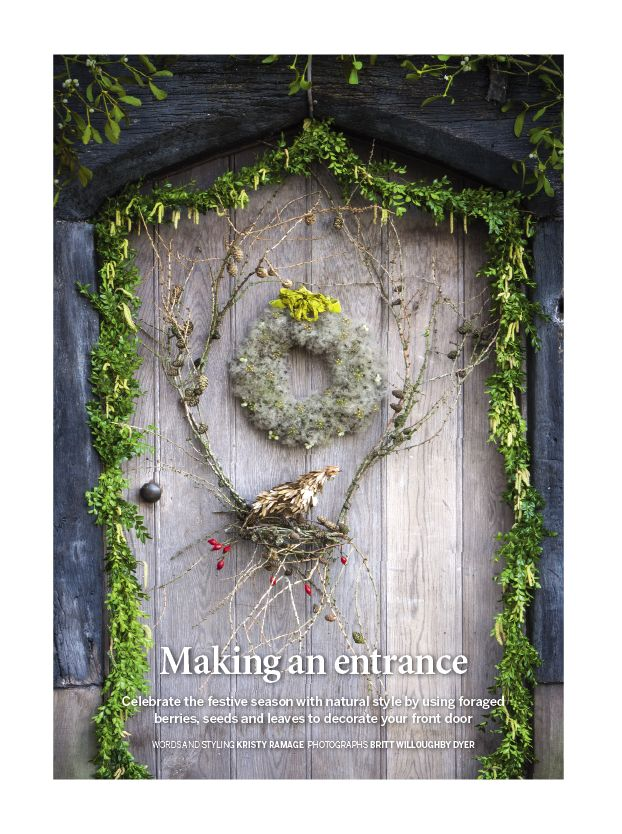 Making an Entrance feature December 2014 issue of Gardens Illustrated www.gardensillustrated.com/magazine/next-issue www.gardensillustrated.com/subscribe