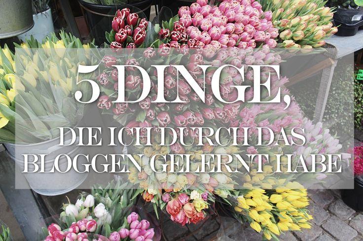 5 Dinge, die ich durch das Bloggen gelernt habe