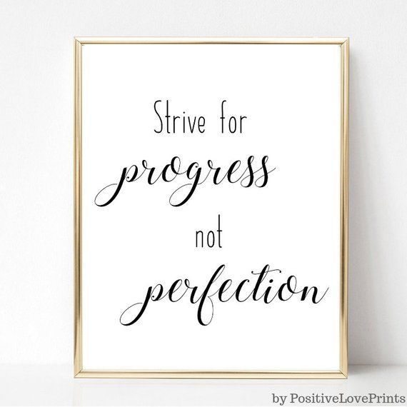 Strive For Progress Not Perfection Printable Motivational Wall Etsy In 2020 Quote Posters Motivational Wall Decor Framed Quotes