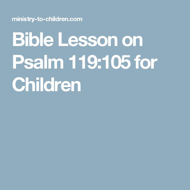 Bible Lesson on Psalm 119:105 for Children