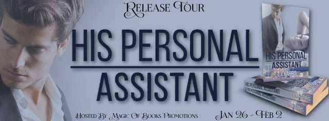 Here is what I read blog: HIS PERSONAL ASSISTANT by L.J. Harris