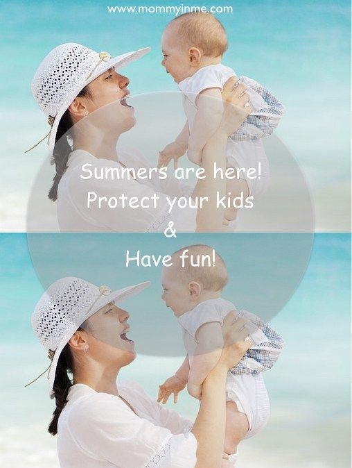 Summers are close by, are you aware of summer protection tips for your toddlers and kids? Are you looking for an answer to How to keep babies cool in summer, then read here. #summer #summerskincare #summerandbabies #sunprotection #protectkids #summer #summerfun #summercare