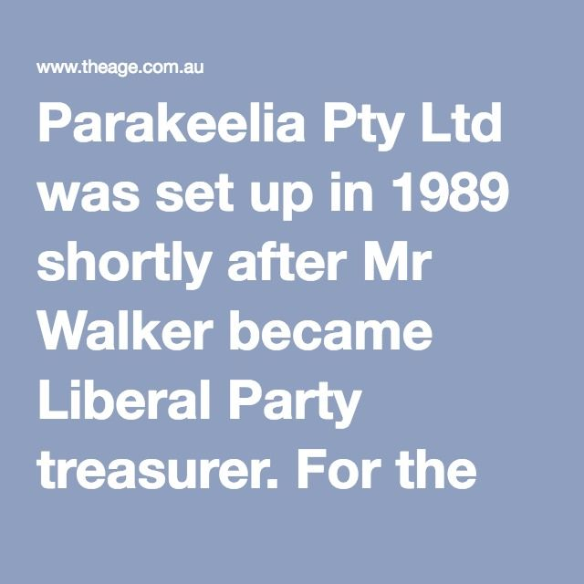 Parakeelia Pty Ltd was set up in 1989 shortly after Mr Walker became Liberal Party treasurer. For the past decade the company has been developing and selling controversial Feedback software that allows MPs to collate and store information on their constituents.