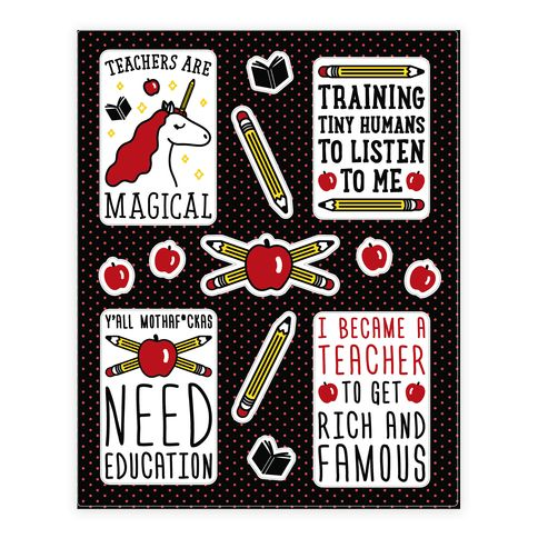 Teachers Are Magical - Show off your mystical, magical, educational powers with these fun teacher stickers featuring the designs Teachers Are Magical, Training Tiny Humans To Listen To Me, Y'all Mothaf*ckas Need Education, and I Became A Teacher To Get Rich And Famous! Perfect for a great teacher gift, teacher appreciation, gifts for teachers, teachers, teacher quotes, and teacher humor!