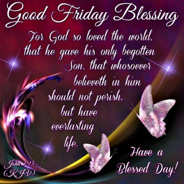 10 Inspiring Good Friday Quotes, Sayings And Blessings | Good friday quotes, Its friday quotes, Happy good friday