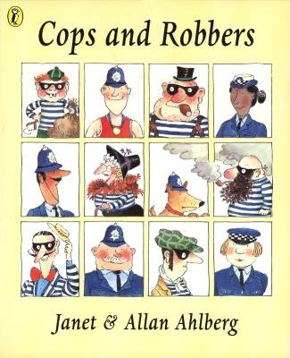 Cops and Robbers by Janet & Allan Ahlberg. We bought this book while visiting relatives in the UK when I was 7.