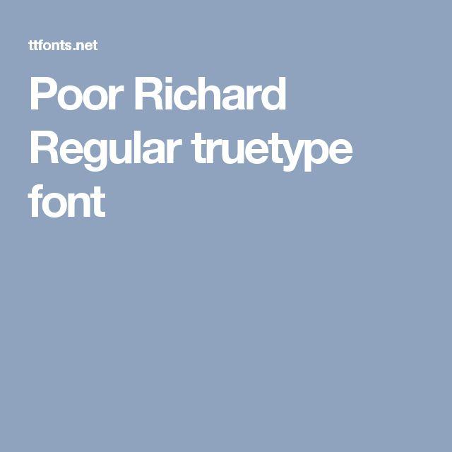 Poor Richard Regular truetype font