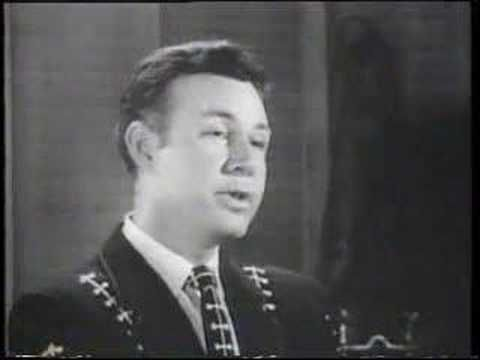 Jim Reeves - Have I Told You Lately That I Love You - https://www.youtube.com/watch?v=QYU3995mieo