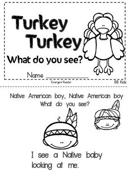 Turkey, Turkey, What do you see?An Emergent reader about Thanksgiving.By BB Kidz