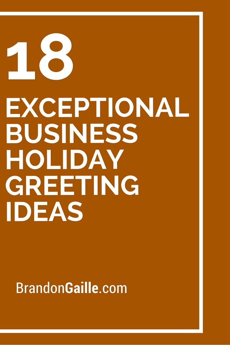 Holiday Greeting Quotes For Business: 18 Exceptional Business Holiday Greeting Ideas