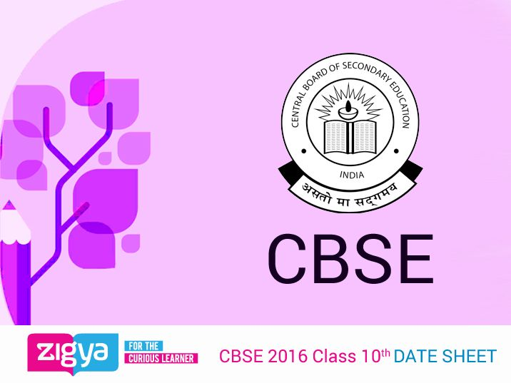 #CBSE 2016 Class 10th DATE SHEET - http://cbse.nic.in/attach/DSHT%2010%20CHECKED_2016.pdf  Connect With Zigya & Get Latest Updates