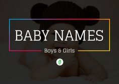 Find the Perfect Name for Your New Baby!The largest Database of most beautiful and modern Hindu Muslim Arabic Sikh Bengali English American Baby Boy and Girl ... We'll help you find the perfect baby name. #babynames