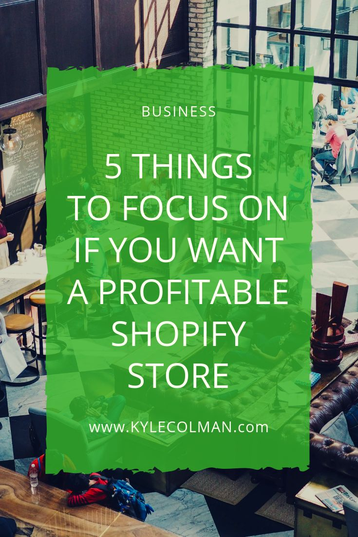 5 Things to Focus on if You Want to Make Money with Your Shopify Store – Make Money Online | Ways To Make Money Online From Home