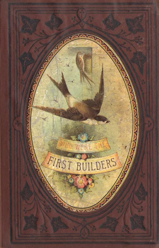 Who were the First Builders