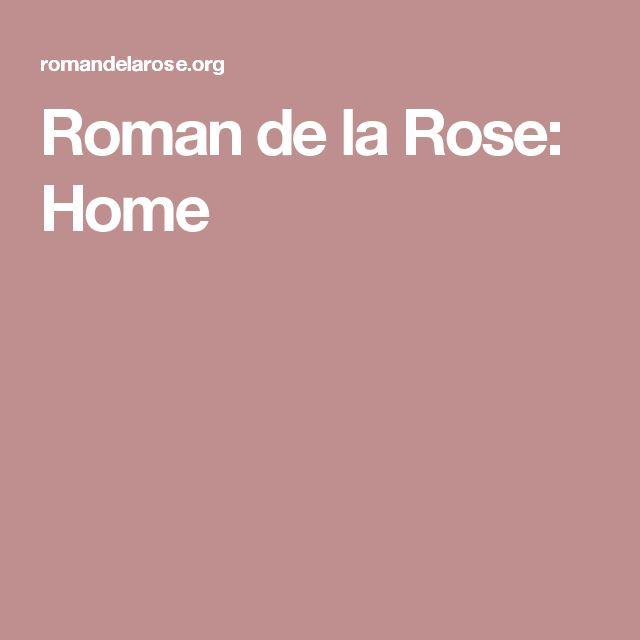Roman de la Rose: Home