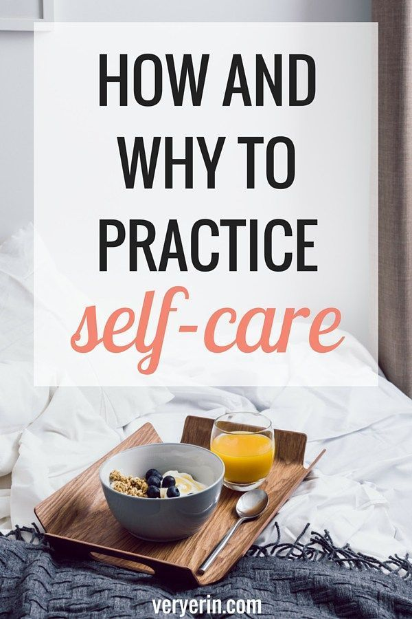 How and Why to Practice Self-Care | Self Improvement | Mental Health | Health - Very Erin Blog