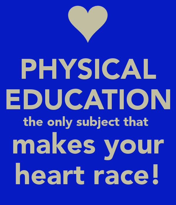 PHYSICAL EDUCATION the only subject that makes your heart race ... Teacher Humour . Teacher Quotes. http://www.peplanning.org.uk/