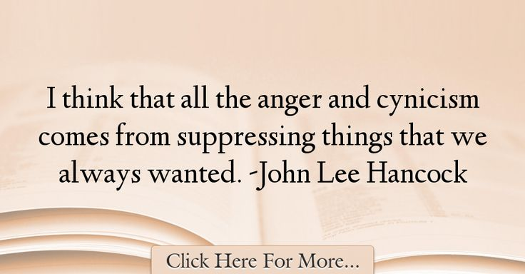 John Lee Hancock Quotes About Anger - 3279