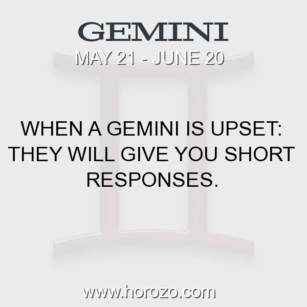 Fact about Gemini: When a Gemini is upset: They will give you short responses. #gemini, #geminifact, #zodiac. More info here: https://www.horozo.com/blog/when-a-gemini-is-upset-they-will-give-you-short-responses/ Astrology dating site: https://www.horozo.com