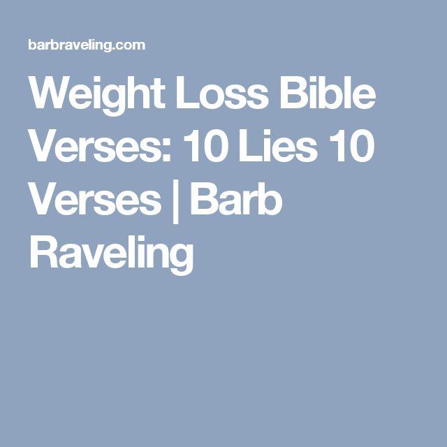 Weight Loss Bible Verses: 10 Lies 10 Verses | Barb Raveling