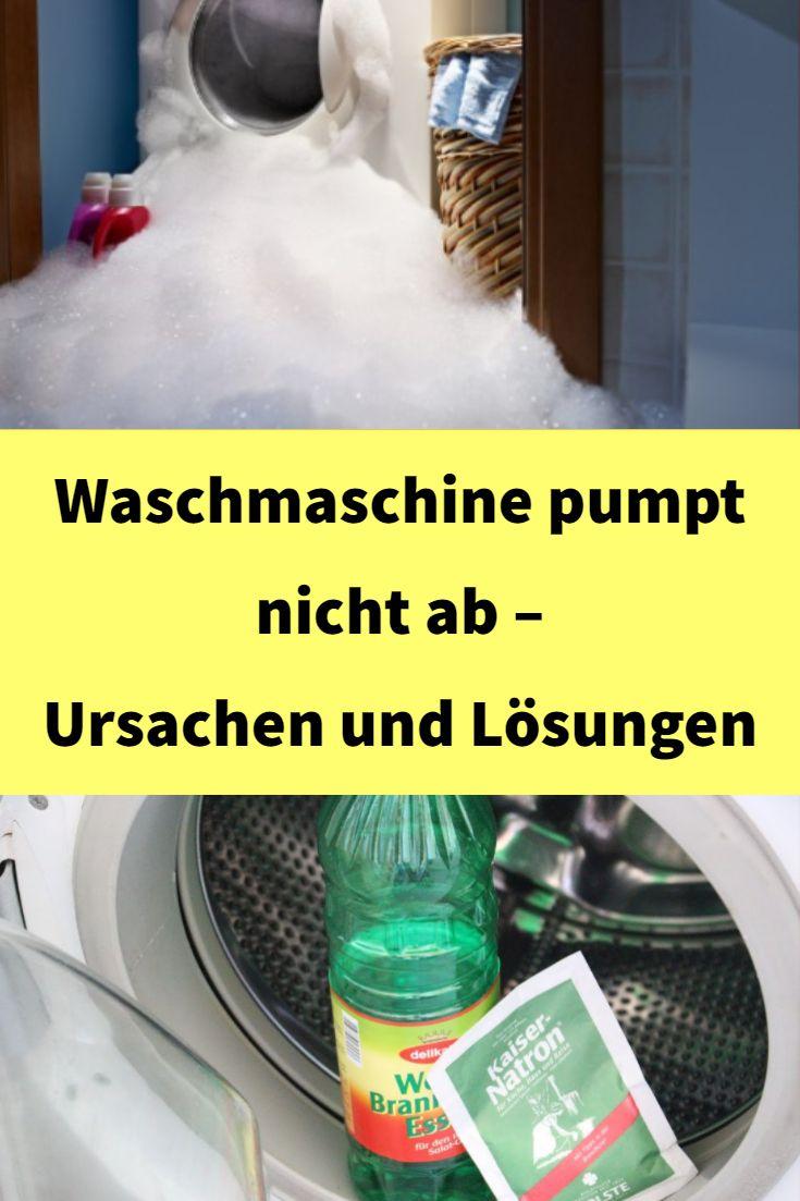 Waschmaschine Pumpt Nicht Ab Was Tun Haushalt Waschmaschine