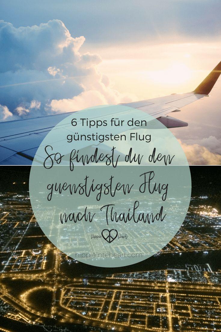 So findest du den günstigsten Flug nach Thailand - 6 Tipps so findest du den günstigsten Flug. 6 Geniale Tipps für deine günstige Flugsuche. #travel #reisen #thailand #flug #günstigenflug #flugsuche #backpacking #backpackingthailand