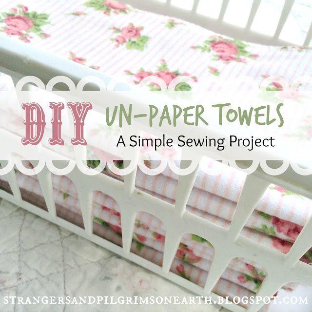 Strangers & Pilgrims on Earth: DIY Absorbable Un-Paper Towels ~ A Tittlemouse Tutorial