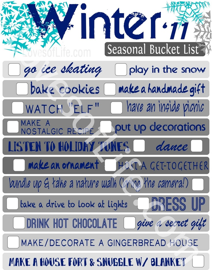 Winter Bucket List - She updated her '11 Fall Bucket List to '12. I'm sure she'll do the same with this.