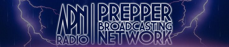 The Prepper Broadcasting Network - Sharing with others self reliance and independence :: The Prepper Broadcasting Network
