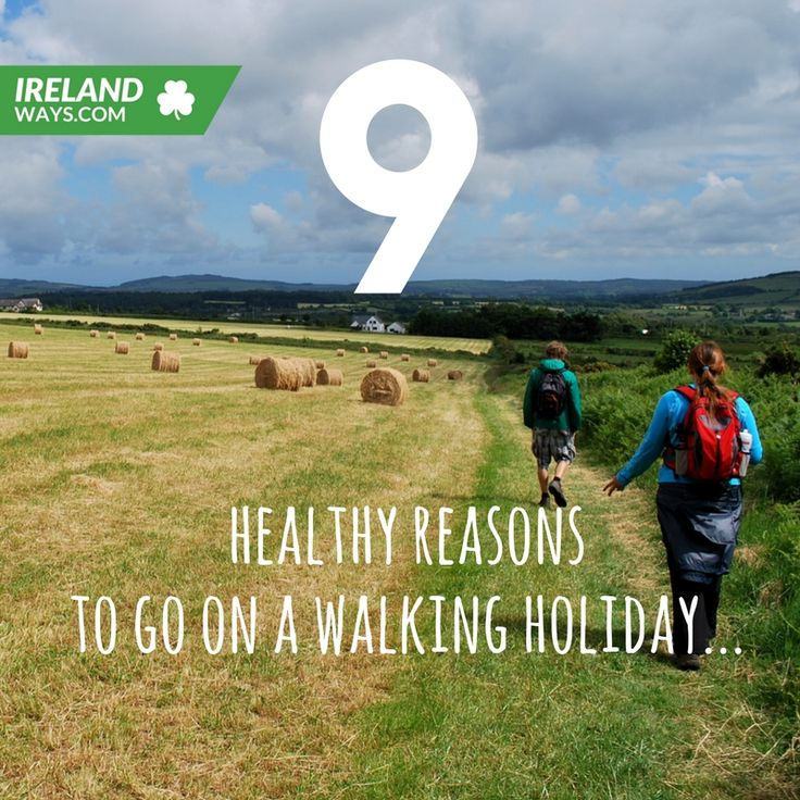 Healthy reasons to go on a walking holiday #walking #hiking #ireland #health #fitness #IrelandWays