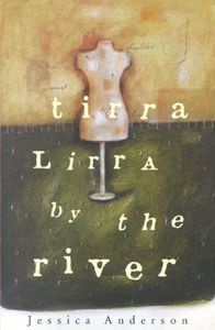 Unit of work for Year 12 by David Strange on Tirra Lirra by the River by Jessica Anderson